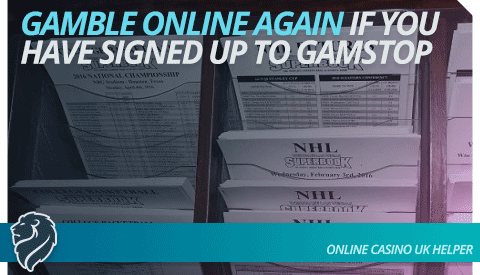 gamble-online-again-if-you-have-signed-up-to-gamstop