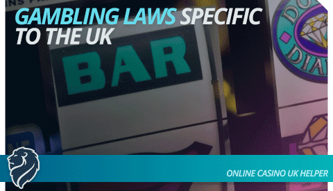 gambling-laws-specific-to-the-uk