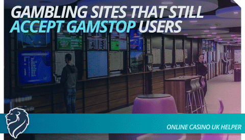 gambling-sites-that-still-accept-gamstop-users