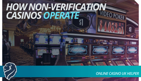 how-non-verification-casinos-operate