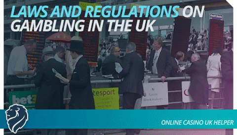 laws-and-regulations-on-gambling-in-the-uk