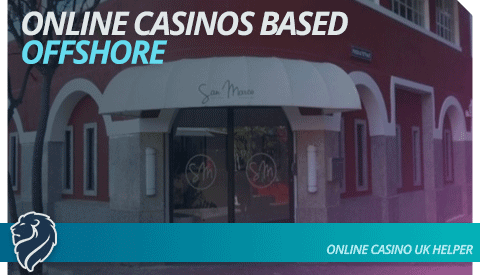 Online Casinos Based Offshore