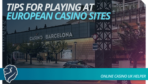 tips-for-playing-at-european-casino-sites