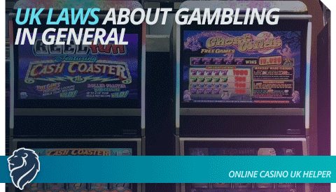 uk-laws-about-gambling-in-general