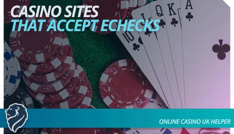 echeck deposit casinos