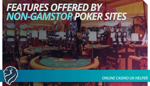 non-gamstop-poker-site-features