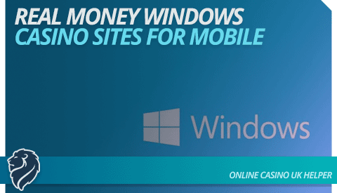 real-money-windows-casino-sites-for-mobile