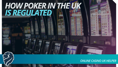 how-poker-is-regulated-in-the-uk